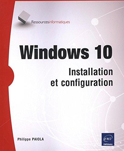 Windows 10 - Installation et configuration