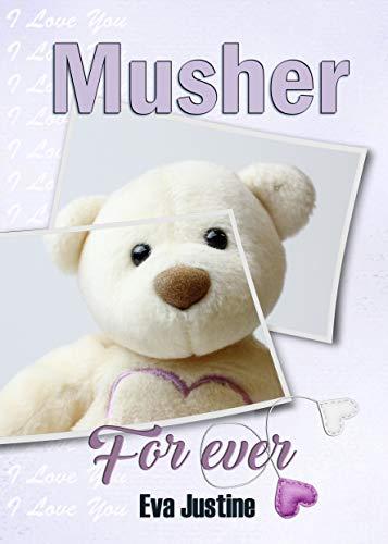 Musher Forever par Eva Justine