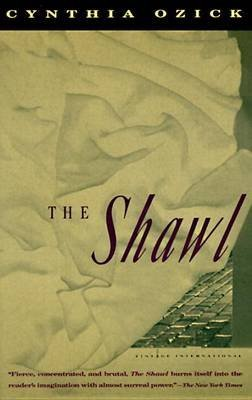 [The Shawl] (By: Cynthia Ozick) [published: October, 2001]