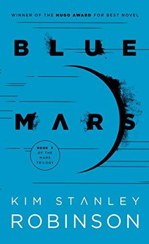 Blue Mars (Mars Trilogy, Band 3)