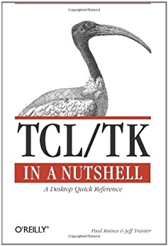 Tcl/Tk in a Nutshell: A Desktop Quick Reference par [Raines, Paul, Tranter, Jeff]