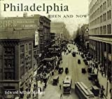 Philadelphia Then and Now (Compact) (Then & Now Thunder Bay) by Edward Arthur Mauger (2008-11-01)