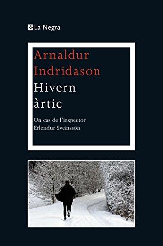 Hivern àrtic (Detective Erlendur) (Catalan Edition) por Arnaldur Indridason