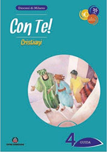 scaricare ebook gratis Con te! Cristiani. Guida: 4 PDF Epub