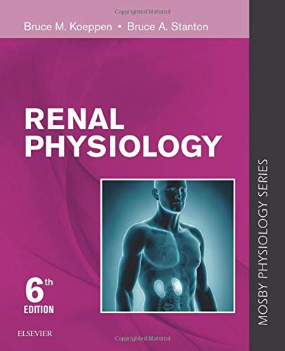 Renal Physiology: Mosby Physiology Series (Mosby's Physiology Monograph)