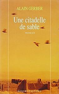 """Afficher """"Cinq citadelles de sable. n° 2 Une citadelle de sable"""""""