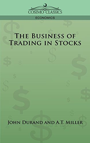 The Business of Trading in Stocks por J. Cuthbert Hadden