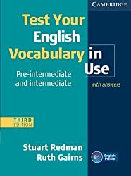 Test Your English Vocabulary in Use Pre-intermediate and Intermediate with Answers by Stuart Redman (2011-08-08)