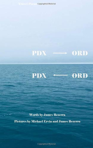 PDX to ORD, ORD to PDX: Travel Poems & Pictures