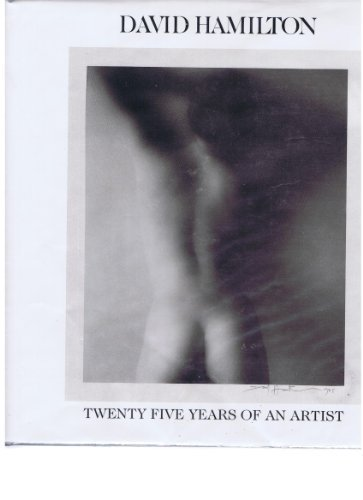 David Hamilton: Twenty-five years of an artist
