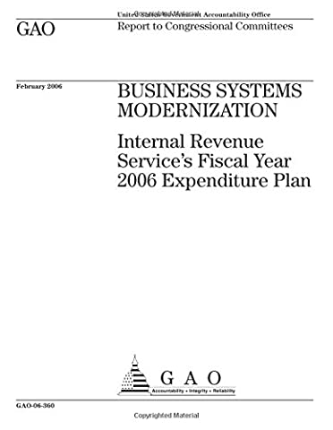 Business systems modernization  : Internal Revenue Service's fiscal year 2006 expenditure plan