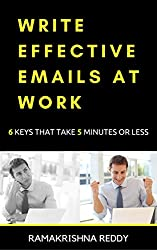 Write Effective Emails at Work: 6 Keys That Take 5 Minutes or Less