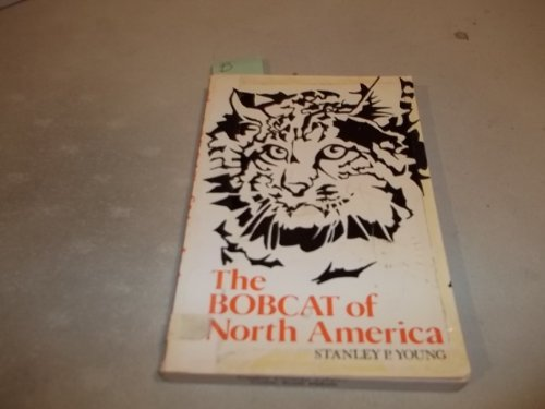 bobcat-of-north-america-its-history-life-habits-economic-status-and-control-with-a-list-of-currently