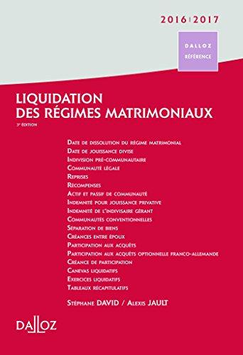 Liquidation des régimes matrimoniaux 2016/2017 - 3e éd.