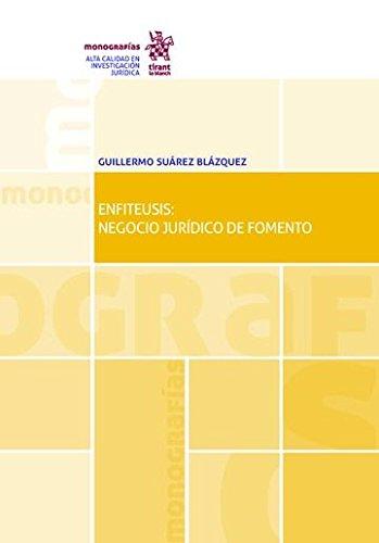 Enfiteusis: Negocio Jurídico de Fomento (Monografías)