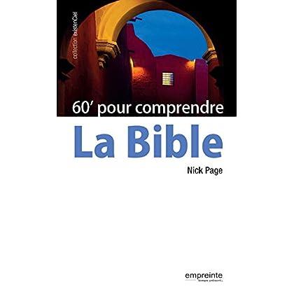60 minutes pour comprendre la Bible (ExistenCiel)