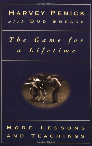 The Game for a Lifetime: More Lessons and Teaching: More Lessons and Teachings