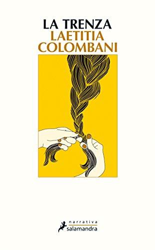 La Trenza (Narrativa) por Laetitia Colombani