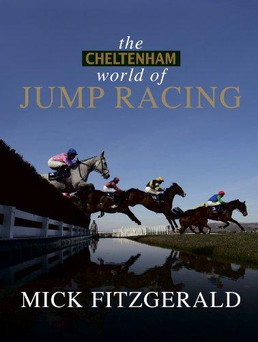 Cheltenham World of Jump Racing par Mick Fitzgerald