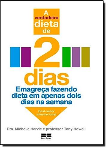 A Verdadeira Dieta De 2 Dias (Em Portuguese do Brasil)