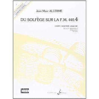 Du Solfege Sur la F.M. 440.4 - Chant/Audition/Analyse - Eleve