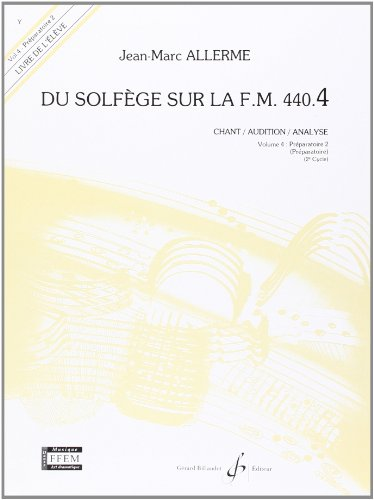 Du Solfege Sur la F.M. 440.4 - Chant/Audition/Analyse - Eleve
