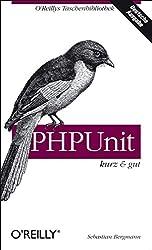 PHPUnit - kurz & gut