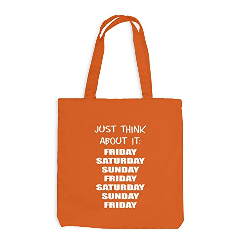 Jutebeutel - Pensa A Questo: Venerdì, Sabato, Domenica, Venerdì - Festa Divertente Arancione