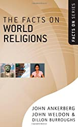 The Facts on World Religions (The Facts on Series) by John Ankerberg (2009-04-15)