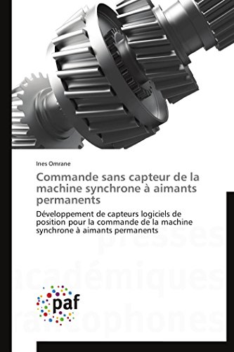 Commande sans capteur de la machine synchrone à aimants permanents par Omrane-I