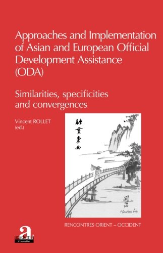 Approaches and implementation of Asian and European Official Development Assistance (ODA)
