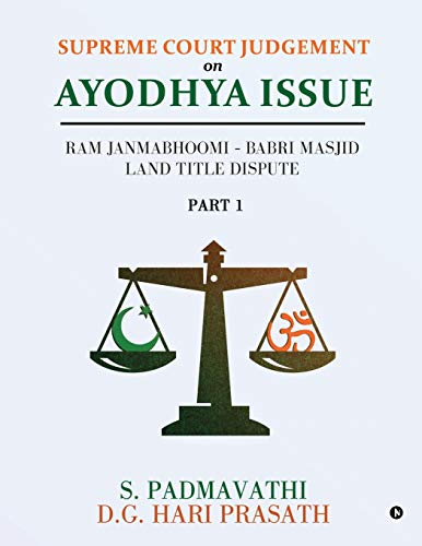 Supreme Court Judgement On Ayodhya Issue - Part 1: Ram Janmabhoomi - Babri Masjid Land Title Dispute
