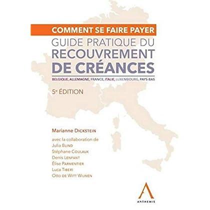 Guide de recouvrement de créances, 5ème Ed.