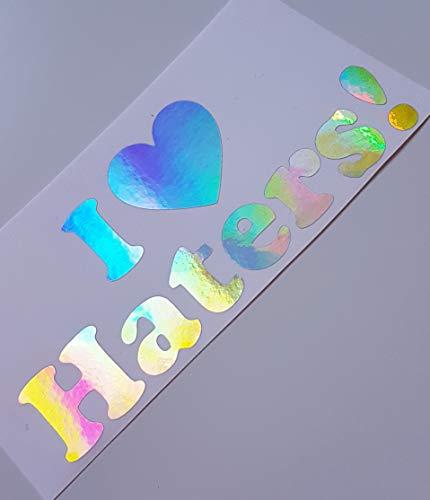 Schönheits Shop I Love Haters Flip Flop Farbwechsel Hologramm Effekt Flip Flop Auto Aufkleber Tuning Sticker Dapper Illest Turbo Shocker JDM Männer