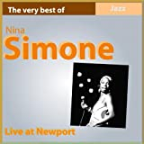 Nina Simone Live At Newport (The Very Best of Nina Simone)