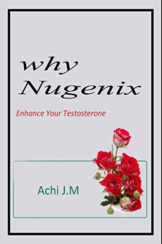 Why Nugenix: Enhance your Testosterone -