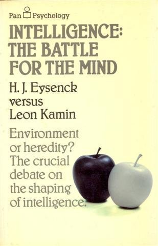 Intelligence: The Battle for the Mind by H. J. Eysenck (1981-02-13)