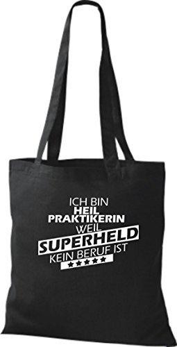 Stoffbeutel Ich bin Heilpraktikerin, weil Superheld kein Beruf ist Schwarz