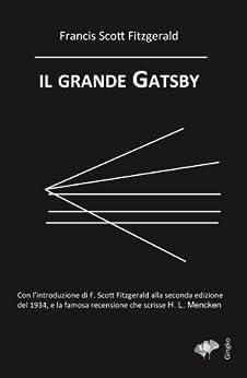 Il grande Gatsby (Italian Edition) von [Fitzgerald, Francis Scott]