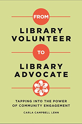 From Library Volunteer to Library Advocate: Tapping into the Power of Community Engagement Descargar PDF Ahora