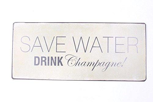 Preisvergleich Produktbild Vintage Blechschild mit Sprüchen und Weisheiten im Shabby Look (Save Water,  drink Champagne)