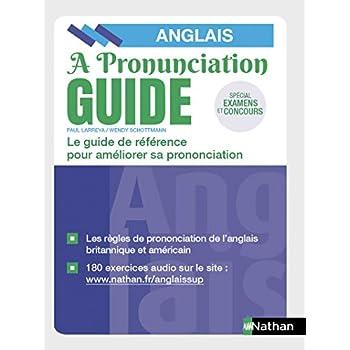 A Pronunciation Guide - Bien prononcer l'anglais