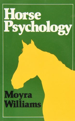 Horse Psychology by Moyra Williams (1998-01-10)