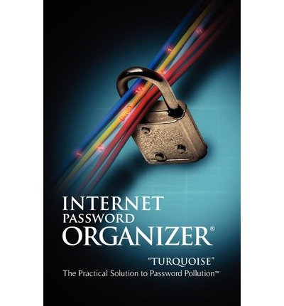 [(Internet Password Organizer: Turquoise )] [Author: Innovention Lab] [Mar-2011] -
