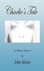 Charlie's Tale: A Ghost Story.?