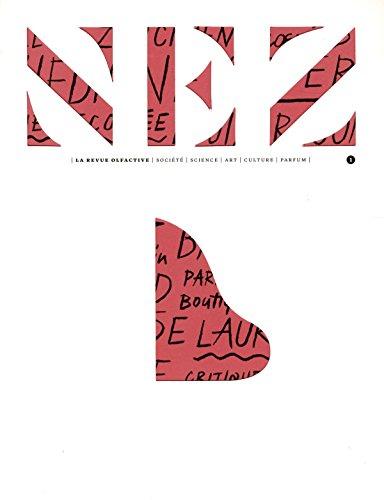 Nez - numéro 1 La revue olfactive (1) par Jeanne Dore