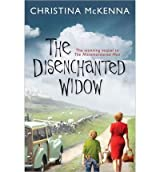 [(The Disenchanted Widow)] [ By (author) Christina McKenna ] [August, 2013]