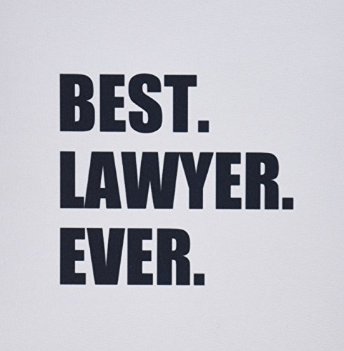 3dRose LLC 8 X 8 X 0.25 Inches Mouse Pad Best Lawyer Ever Fun Job Pride Gift for Worlds Greatest Law Worker (Mp_179778_1)