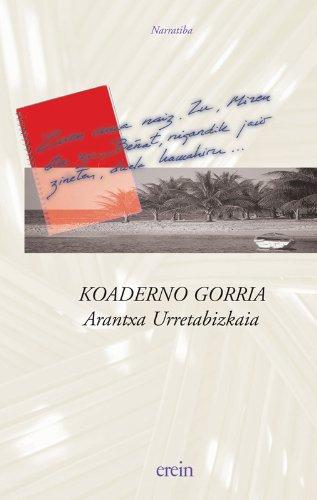 Koaderno gorria por Arantxa Urretabizkaia Bejarano