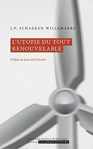 L'utopie du tout renouvelable